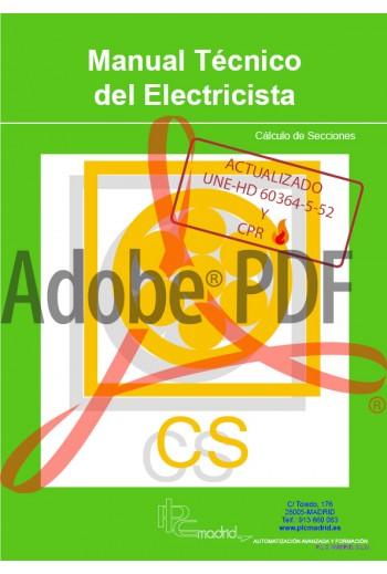 Manual Técnico del Electricista - Cálculo de Secciones Actualizado UNE-HD 60364-5-52 (Formato pdf)