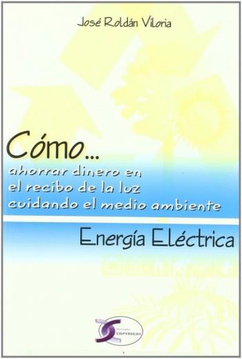 Cómo... Energía Eléctrica