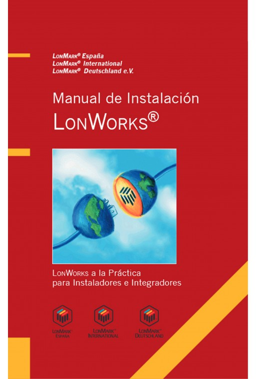 MANUAL DE INSTALACIÓN LONWORKS®
