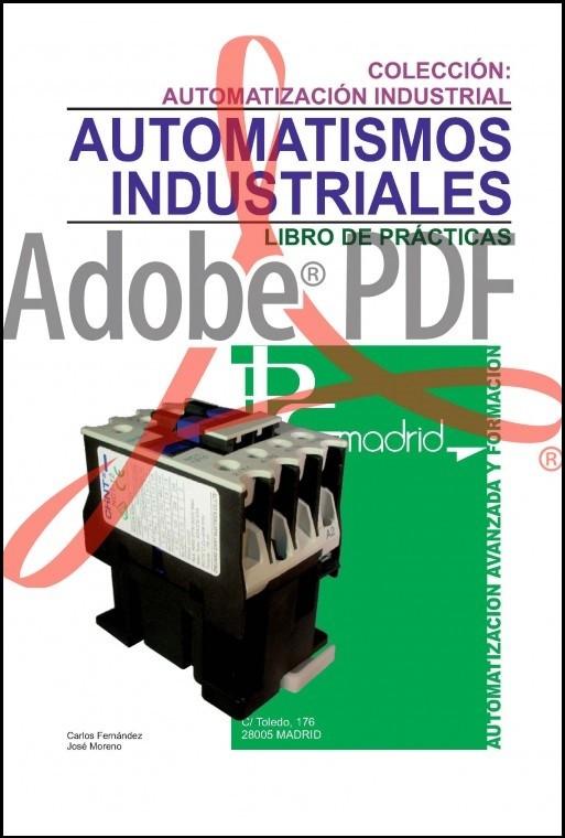 AUTOMATISMOS INDUSTRIALES (Formato pdf)