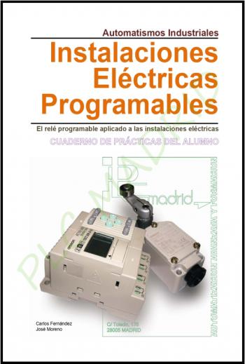 Automatismos Industriales Libro del Alumno. Instalaciones eléctricas programables