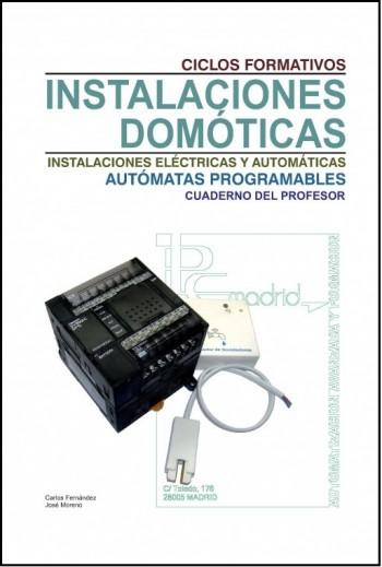 Instalaciones domóticas Autómatas programables cuaderno del profesor