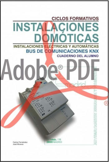Instalaciones domóticas Bus de comunicaciones KNX - Cuaderno del alumno (Formato pdf)