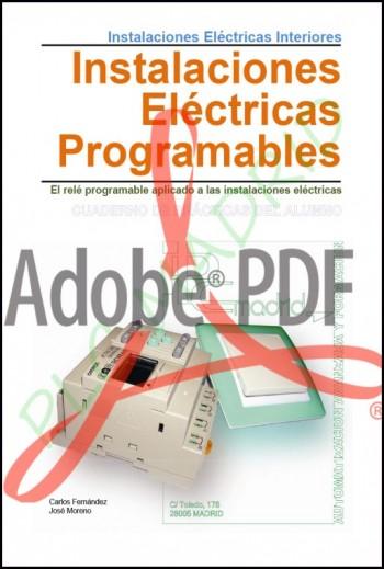 Instalaciones interiores Libro del Alumno. Instalaciones eléctricas programables (Formato Pdf)