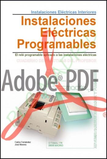 Instalaciones interiores Libro del Profesor. Instalaciones eléctricas programables (Formato Pdf)