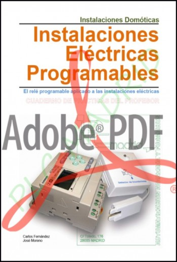 Instalaciones domóticas Libro del Profesor. Instalaciones eléctricas programables (Formato Pdf)