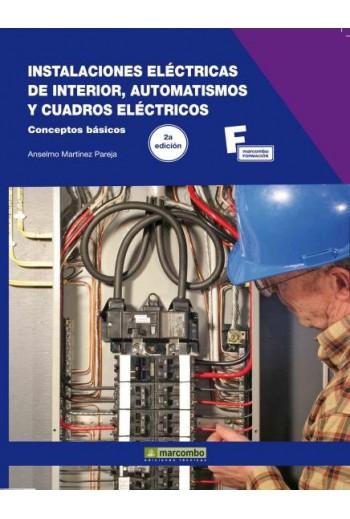 INSTALACIONES ELÉCTRICAS DE INTERIOR, AUTOMATISMOS Y CUADROS ELÉCTRICOS 2ª
