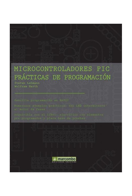 MICROCONTROLADORES PIC PRACTICAS DE PROGRAMACION