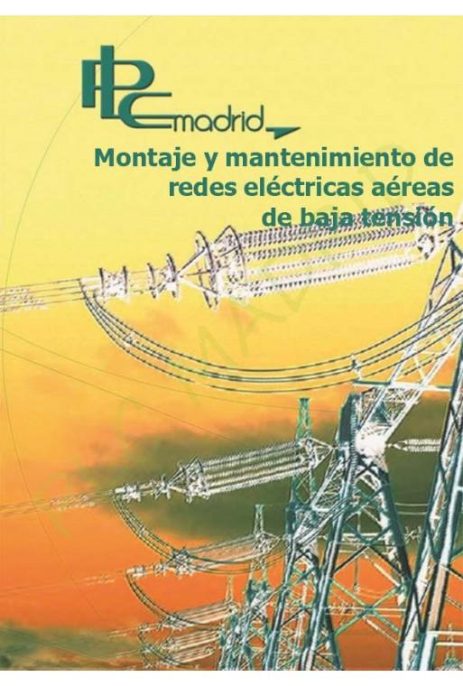 Montaje y mantenimiento de lineas aereas de baja tensión