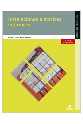 Instalaciones eléctricas interiores (Edición actualizada 2014)