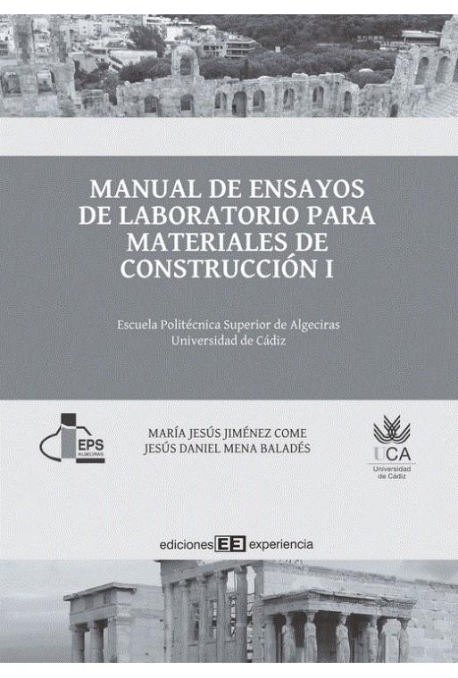 Manual de ensayos de laboratorio para materiales de construcción I