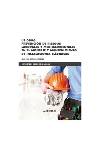 UF0886 PREVENCIÓN DE RIESGOS LABORALES Y MEDIOAMBIENTALES