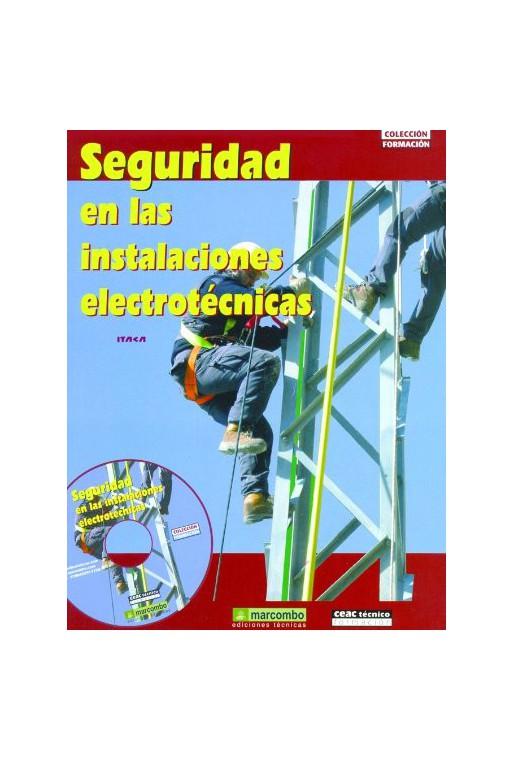 SEGURIDAD EN LAS INSTALACIONES ELECTROTÉCNICAS. GS.