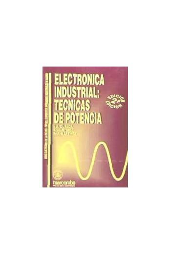 ELECTRÓNICA INDUSTRIAL: TECNICAS DE POTENCIA