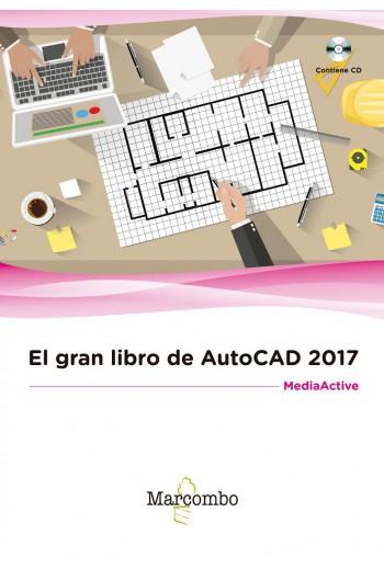 EL GRAN LIBRO DE AUTOCAD 2017