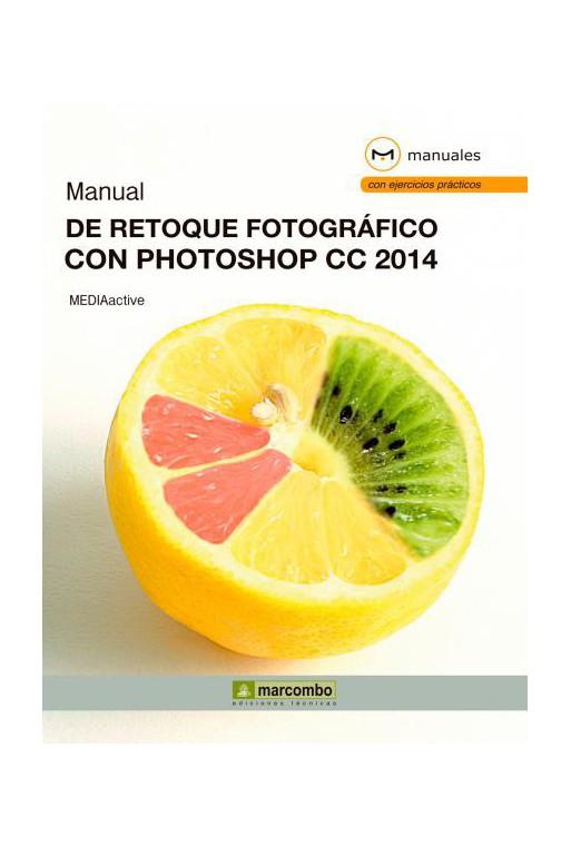 MANUAL DE RETOQUE FOTOGRÁFICO CON PHOTOSHOP CC 2014