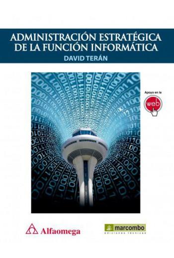 ADMINISTRACIÓN ESTRATÉGICA DE LA FUNCIÓN INFORMÁTICA