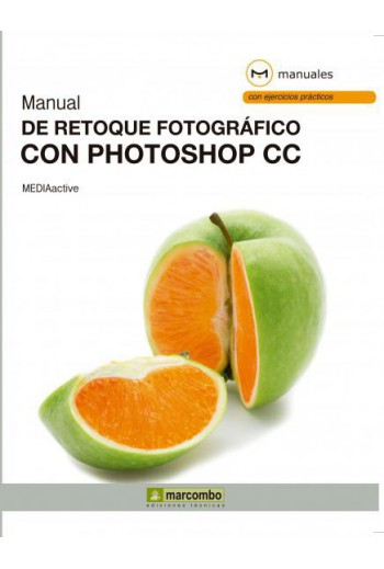 MANUAL DE RETOQUE FOTOGRÁFICO CON PHOTOSHOP CC