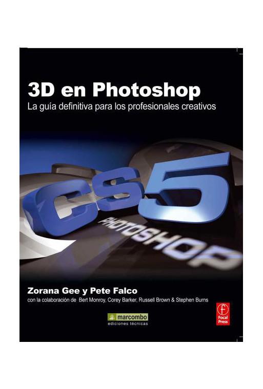 3D EN PHOTOSHOP: LA GUÍA DEFINITIVA PARA LOS PROFESIONALES