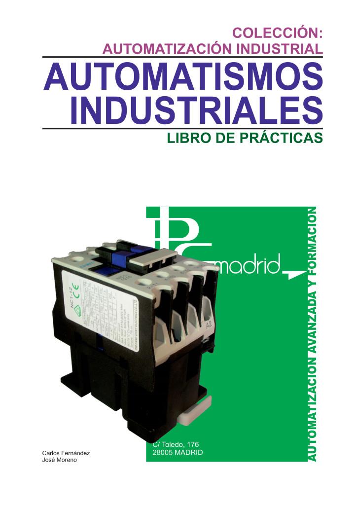 https://www.libreriaplcmadrid.es/catalogo-visual/wp-content/uploads/AUTOMATISMOS-INDUSTRIALES-724x1024.jpg