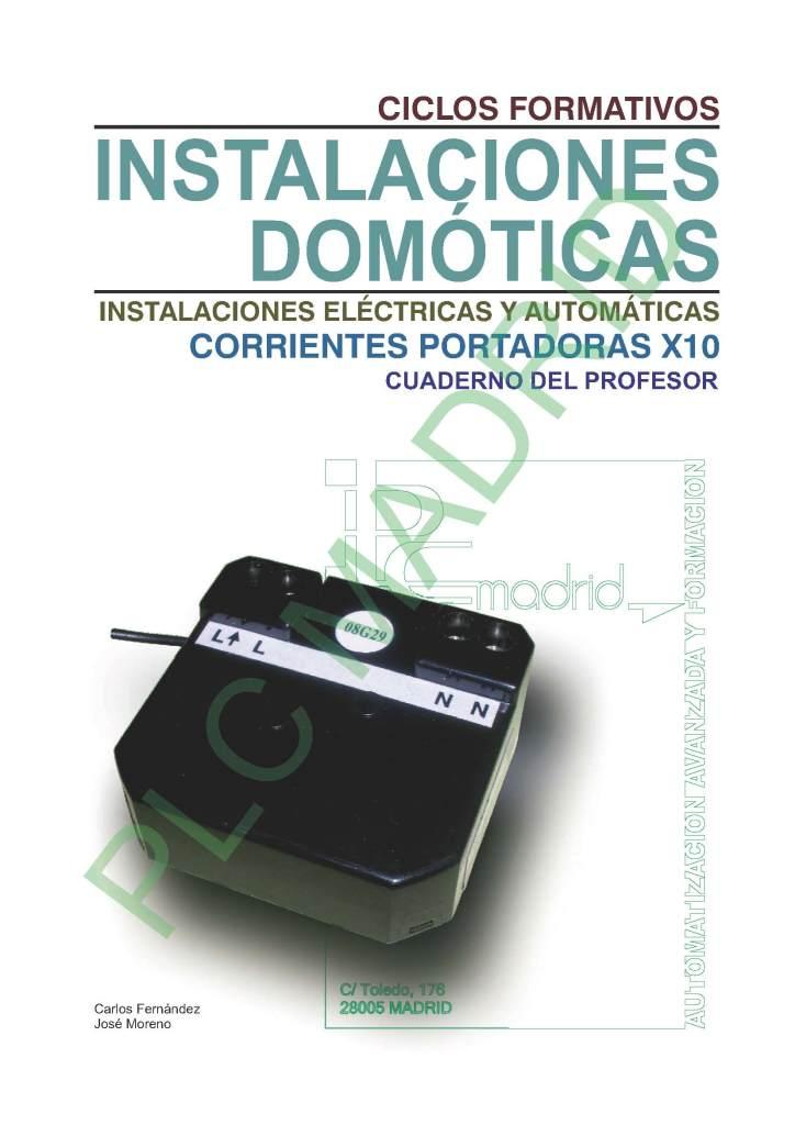 https://www.libreriaplcmadrid.es/catalogo-visual/wp-content/uploads/INSTALACIONES-DOMOTICAS-.-CORRIENTES-PORTADORAS-X-10.-CUADERNO-DEL-PROFESOR_Página_01-724x1024.jpg