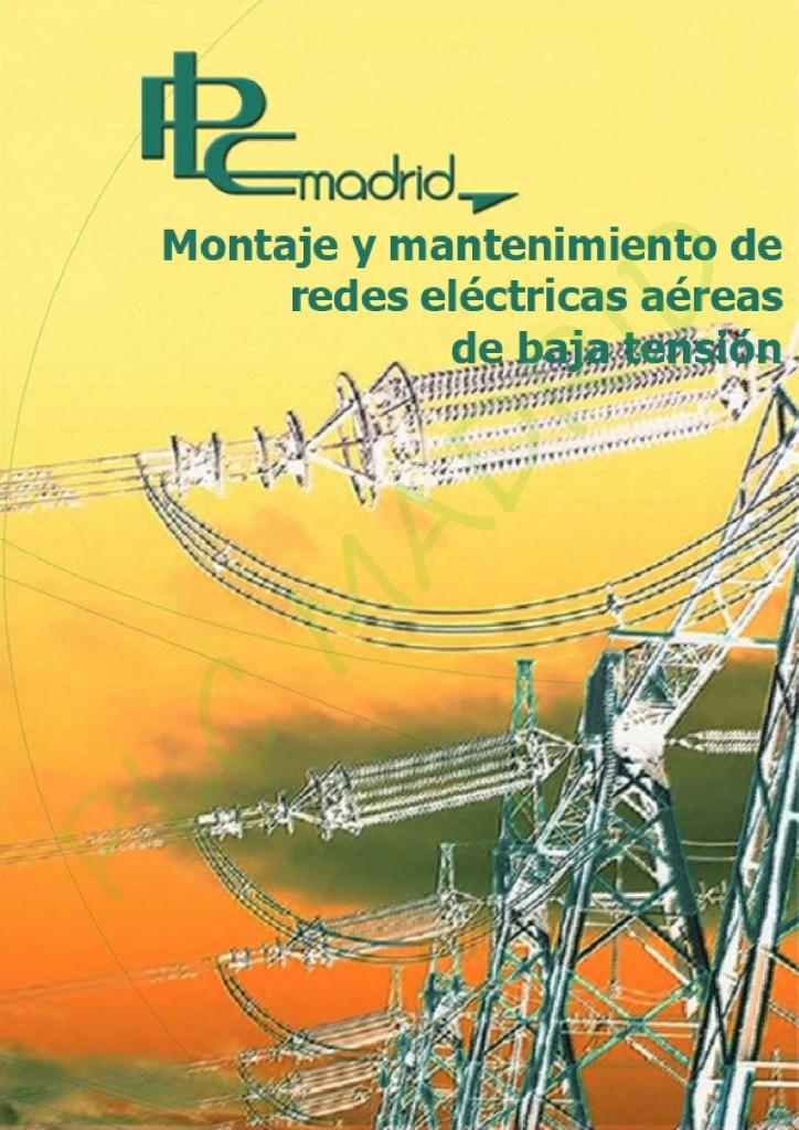 https://www.libreriaplcmadrid.es/catalogo-visual/wp-content/uploads/Montaje-y-mantenimiento-de-lineas-aereas-de-baja-tensión-page-001-724x1024.jpg